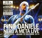 Nero a meta' live - pino daniele il concerto milano 2014
